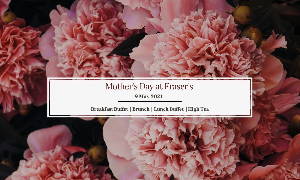 Mother's Day at Fraser's