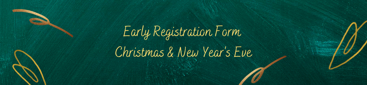 Early registration form | Christmas & New Year's Eve