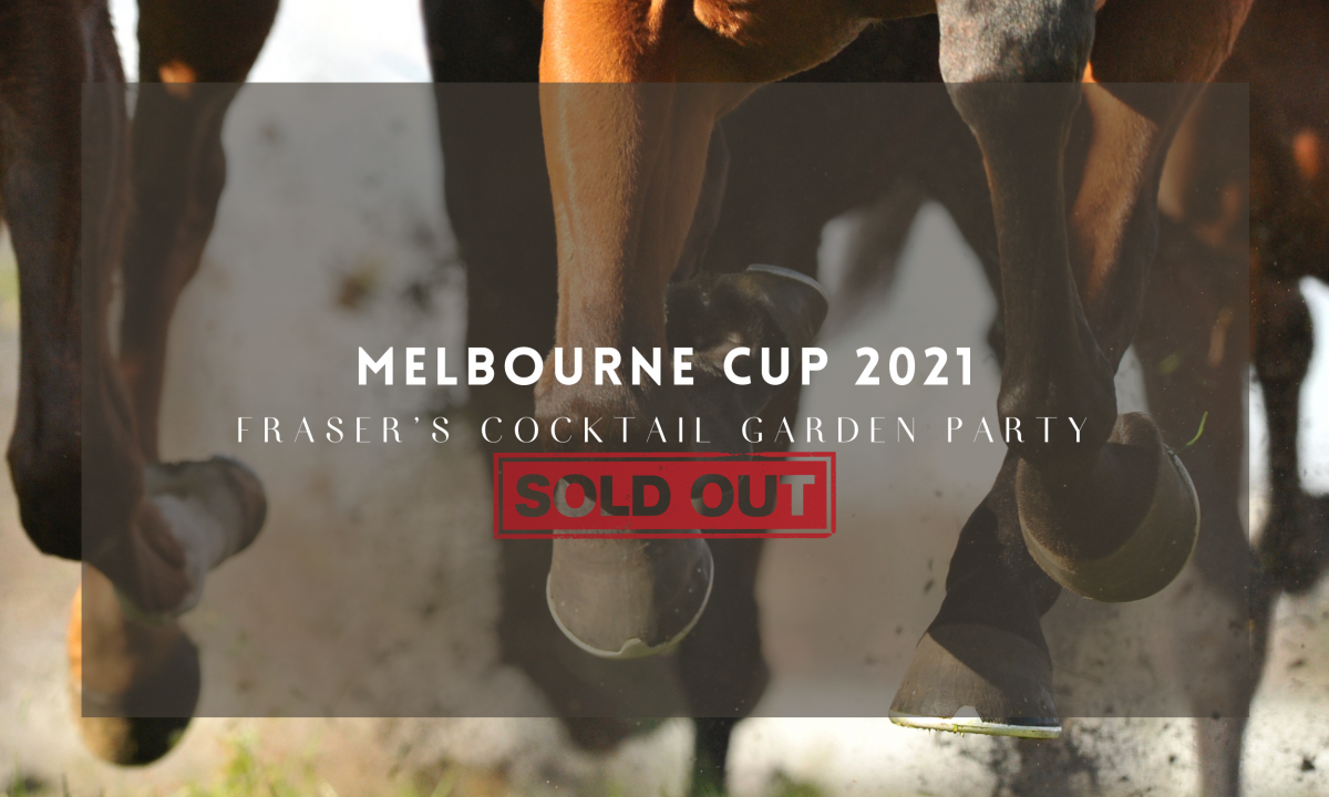 SOLD OUT – Melbourne Cup 2021 – Fraser's Cocktail Garden Party